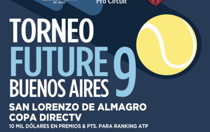 El 28 de mayo comienza el Future en el club San Lorenzo de Almagro